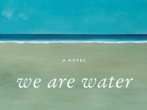 """We Are Water"" Book Review"
